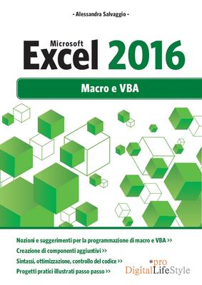 Alessandra Salvaggio - Microsoft Excel 2016. Macro e VBA (2016)