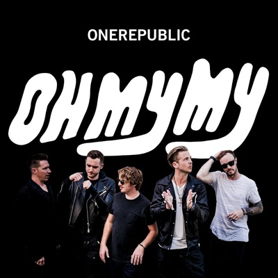 OneRepublic - Oh My My (2016).Mp3 - 320Kbps