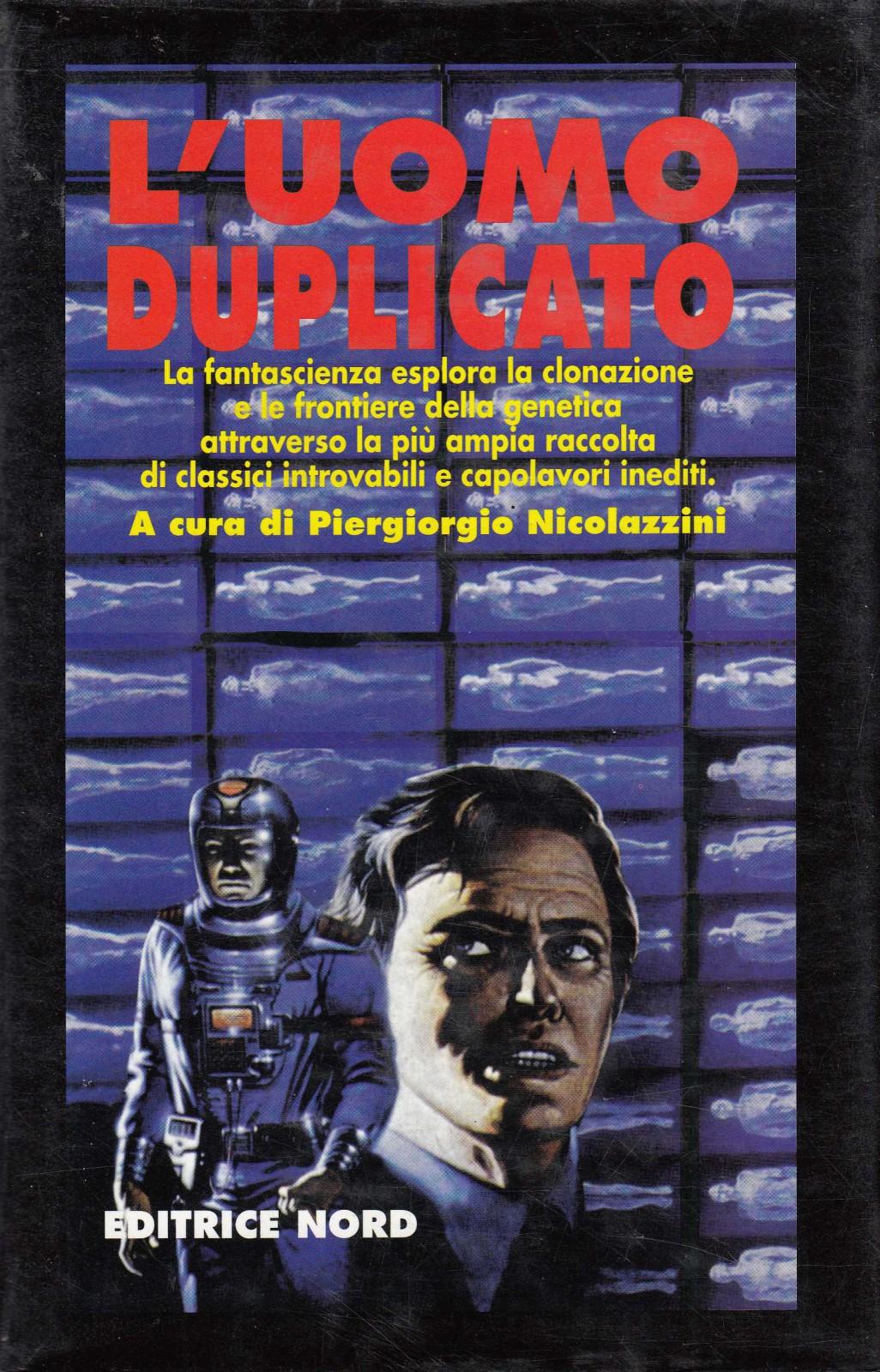 Piergiorgio Nicolazzini - L'uomo duplicato (1997)