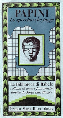 Giovanni Papini - Lo specchio che fugge (1979)