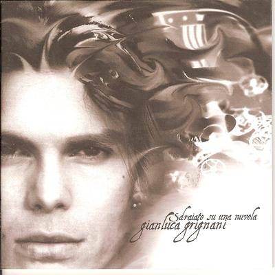 Gianluca Grignani - Sdraiato su una Nuvola (2000).Mp3 - 320 Kbps