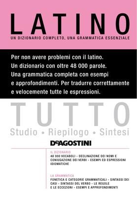 AA. VV. - Tutto latino. Un dizionario completo, una grammatica essenziale (2011)