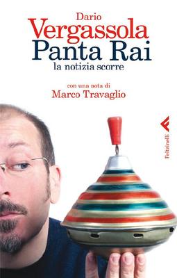 Dario Vergassola - Panta Rai. La notizia scorre (2012)