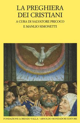 Salvatore Pricoco, Manlio Simonetti - Preghiera dei cristiani (2000)