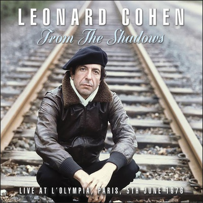 Leonard Cohen - From the Shadows (Live At The Olympia Paris 1976) (2017).Mp3 - 320Kbps