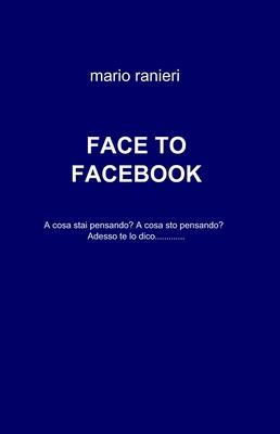 Mario Ranieri - Face to Facebook (2011)