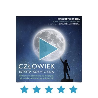 Grzegorz Brona - Człowiek,istota kosmiczna (2020) [AudioBook PL]