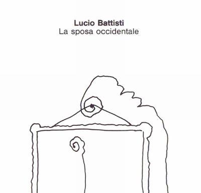 Lucio Battisti - La Sposa Occidentale (1990).Mp3 - 320Kbps
