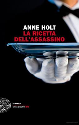 Anne Holt - La Ricetta Dell'assassino (2013)