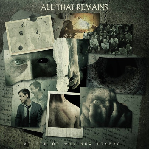 All That Remains - Victim of the New Disease (2018)