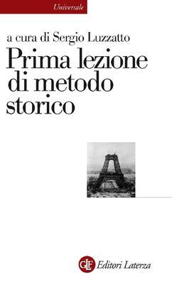 Sergio Luzzatto - Prima lezione di metodo storico (2011)