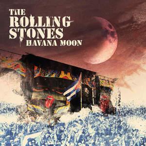The Rolling Stones - Havana Moon (Live) (2016)