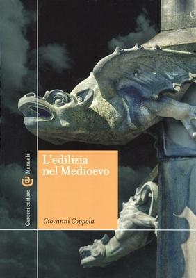 Giovanni Coppola - L'edilizia nel Medioevo (2015)