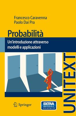 Francesco Caravenna, Paolo Dai Pra - Probabilità. Un'introduzione attraverso modelli e applicazio...