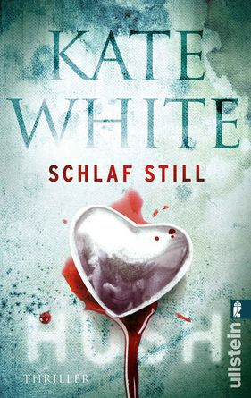 [Thriller] Kate White - Schlaf still