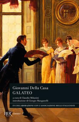 Giovanni Della Casa - Galateo (2011)