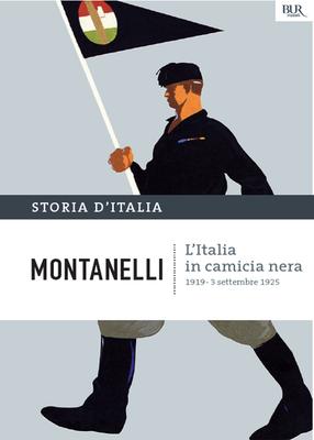 Indro Montanelli - Storia d'Italia Vol.11. L'Italia in camicia nera (2013)