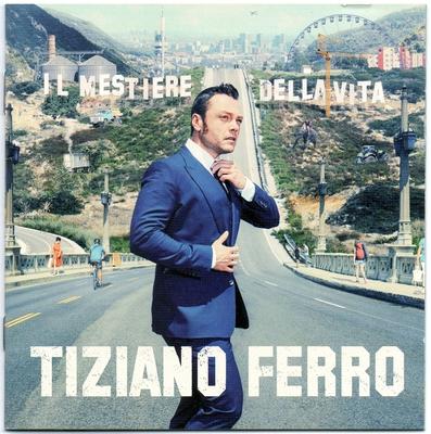 Tiziano Ferro - Il Mestiere Della Vita (2016).Mp3 - 320Kbps