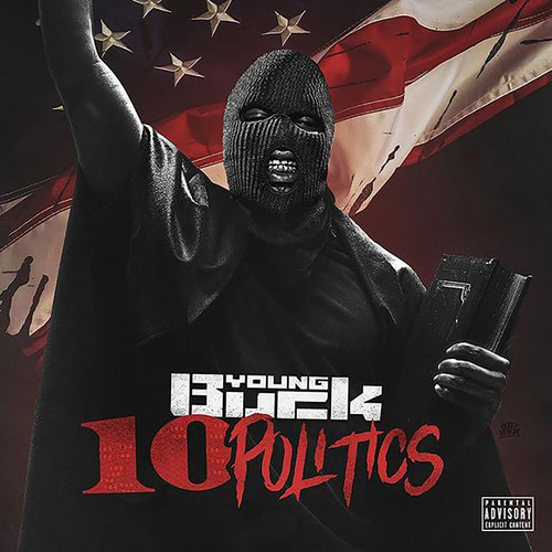 Young Buck - 10 Politics (2018)