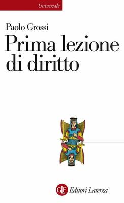 Paolo Grossi - Prima lezione di diritto (2010)