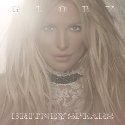 Britney Spears - Glory (Deluxe Edition) (2016)