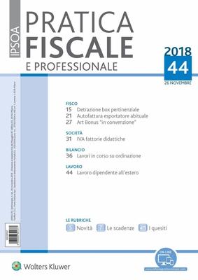 Pratica Fiscale e Professionale N.44 - 26 Novembre 2018