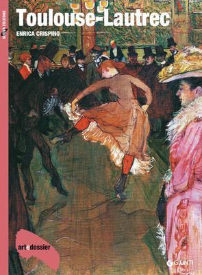 Enrica Crispino - Toulouse-Lautrec. Ediz. illustrata (2017)