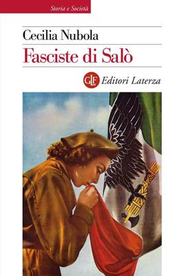 Cecilia Nubola - Fasciste di Salò. Una storia giudiziaria (2016)