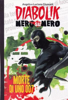 Diabolik Nero su Nero - Volume 23 - Morte di uno 007 (2014)
