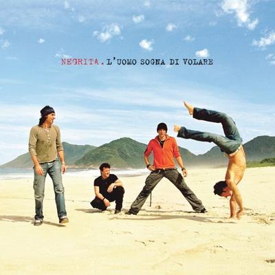 Negrita - L'Uomo Sogna Di Volare (2005).Flac