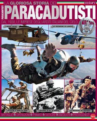 Biografie di Conoscere la Storia - La Gloriosa Storia dei Paracadutisti - Luglio-Agosto 2017