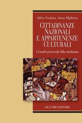 Silvia Gattino, Anna Miglietta - Cittadinanze nazionali e appartenenze culturali. Un'analisi psic...