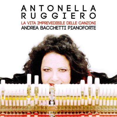 Antonella Ruggiero – La vita imprevedibile delle canzoni (2016).Mp3 - 320Kbps