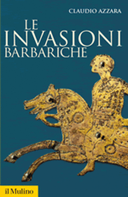 Claudio Azzara - Le invasioni barbariche (2012)