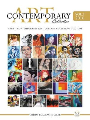 Grifio Edizioni (a cura di) - Contemporary Art Collection Vol.1 (2016)