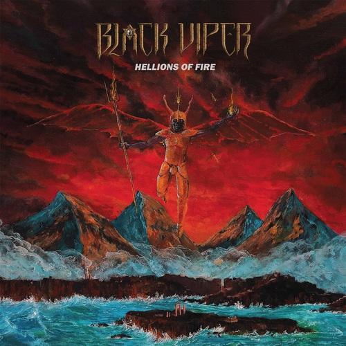 Black Viper - Hellions of Fire (2018)