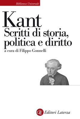 Immanuel Kant - Scritti di storia, politica e diritto (2015)