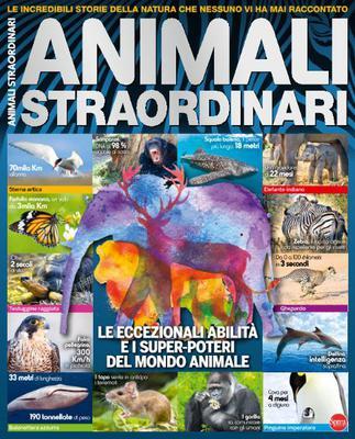Science World Focus Speciale N.11 - Animali Straordinari - Luglio-Agosto 2017
