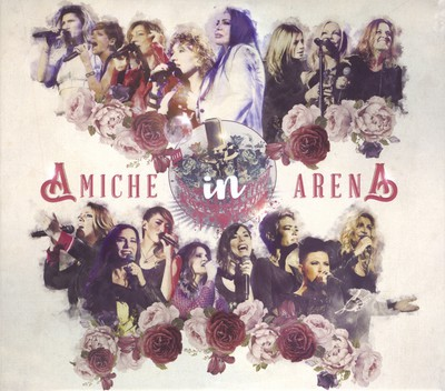 Amiche in Arena (2016).Mp3 - 320Kbps