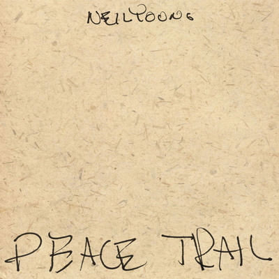 Neil Young - Peace Trail  (2016).Wav 16Bit 44100Hz