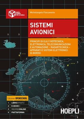Michelangelo Flaccavento - Sistemi avionici. Principi di elettrotecnica, elettronica, telecomunic...