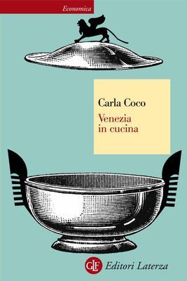 Carla Coco - Venezia in cucina (2009)