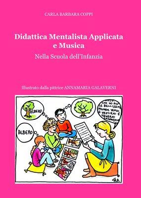 Carla Barbara Coppi - Didattica mentalista applicata e musica (2014)