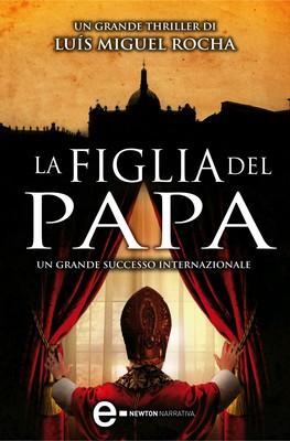 Luís Miguel Rocha - La figlia del papa (2014)