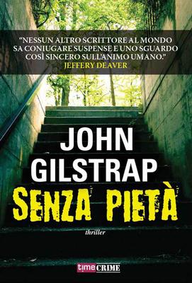 John Gilstrap - Senza pietà (2015)