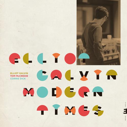Elliot Galvin - Modern Times (feat. Tom McCredie & Corrie Dick) (2019)
