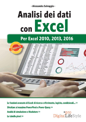 Alessandra Salvaggio  - Analisi dei dati con Excel. Per Excel 2010, 2013, 2016 (2017)