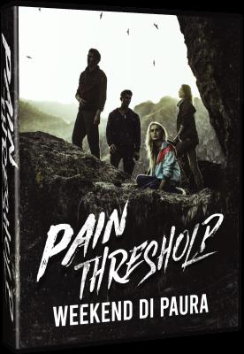 Pain Threshold - Weekend Di Paura 2019 .avi AC3 WEBRIP - ITA - leggenditaloi