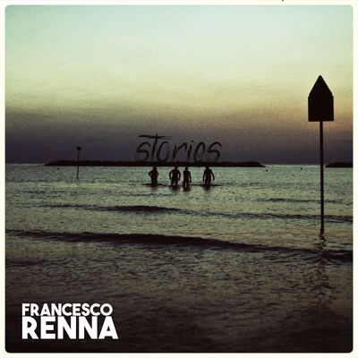 Francesco Renna - Stories (2017).Mp3 - 320Kbps