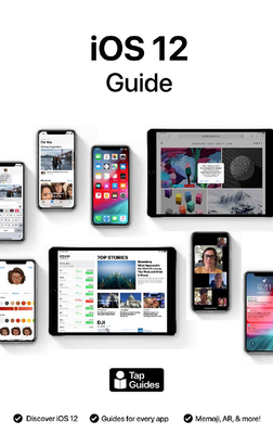 Tom Rudderham - iOS 12 Guide: The Ultimate Guide to iOS 12 on iPhone & iPad (2018) [ENG]